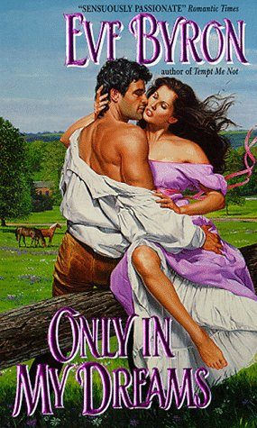 Only in My Dreams: Eve Byron