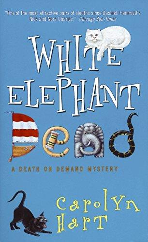 White Elephant Dead (Death on Demand Mysteries, No. 11): Hart, Carolyn