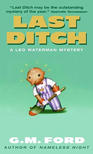 Last Ditch: A Leo Waterman Mystery (Leo: Ford, G.M.
