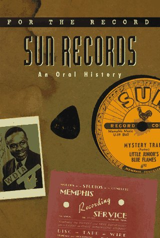 9780380793730: Sun Records: An Oral History (For the Record)