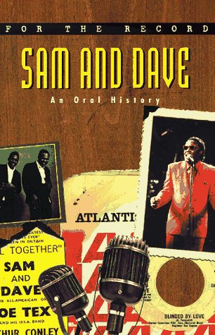 9780380793754: Sam and Dave: An Oral History (For the Record)