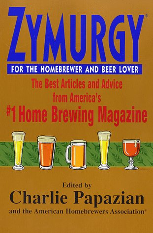 9780380793990: Zymurgy for the Homebrewer and Beer Lover: The Best Articles and Advice from America's #1 Home Brewing Magazine