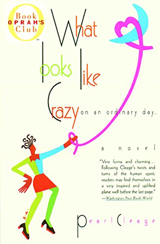 9780380794874: What Looks Like Crazy on an Ordinary Day (Oprah's Book Club)