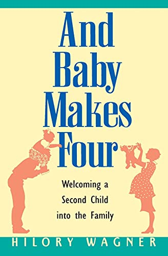 9780380795055: And Baby Makes Four : Welcoming a Second Child into the Family
