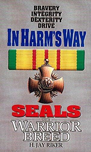 In Harm's Way (Seals: The Warrior Breed,: Riker, H. Jay