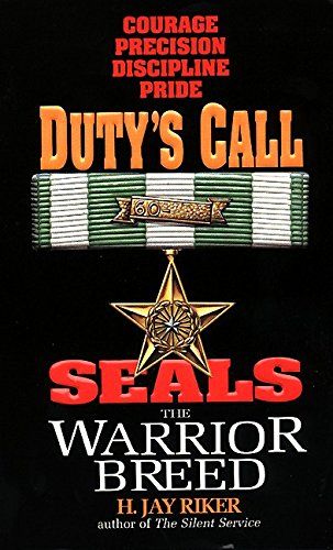 Seals the Warrior Breed, Duty's Call