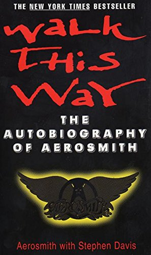 9780380795314: Walk This Way: The Autobiography of Aerosmith