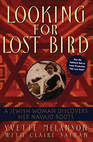 9780380795536: Looking for Lost Bird: A Jewish Woman Discovers Her Navajo Roots