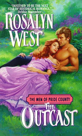 The Outcast (The Men of Pride County) (A Civil War Romance) by West