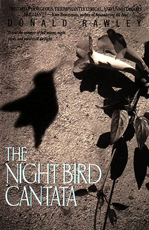 The Night Bird Cantata: Rawley, Donald