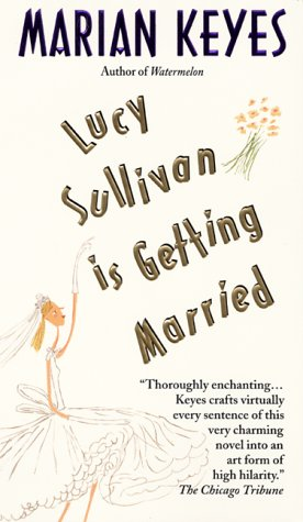 9780380796106: Lucy Sullivan Is Getting Married