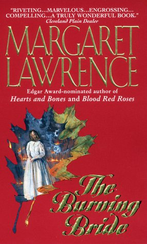 The Burning Bride: Lawrence, Margaret