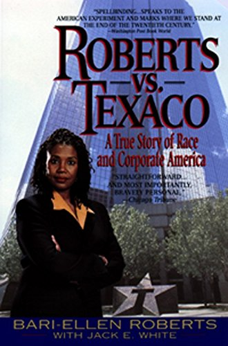 9780380796397: Roberts Vs. Texaco:: A True Story Of Race And Corporate America