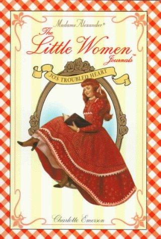 9780380796694: Little Women Journals: Jo's Troubled Heart (Madame Alexander Little Women Journals)