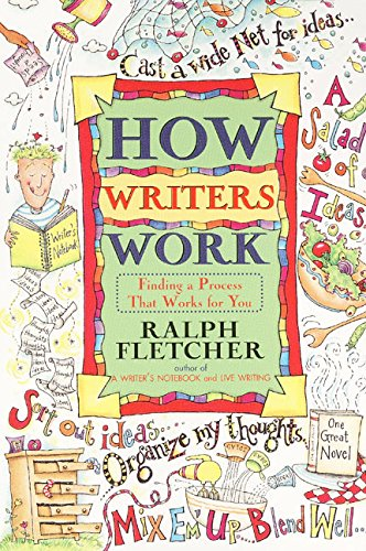 9780380797028: How Writers Work: Finding a Process That Works for You