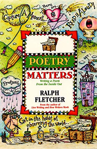 9780380797035: Poetry Matters: Writing a Poem from the Inside Out