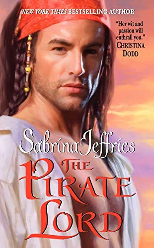 The Pirate Lord (Lord Trilogy, Book 1) (038079747X) by Sabrina Jeffries; Deborah Martin