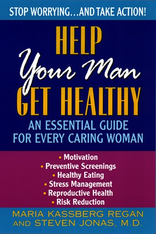 9780380797691: Help Your Man Get Healthy:: An Essential Guide For Every Caring Woman