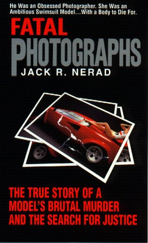 9780380797707: Fatal Photographs (True Crime)