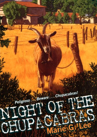 Night of the Chupacabra (An Avon Camelot Book) (0380797739) by Marie G. Lee