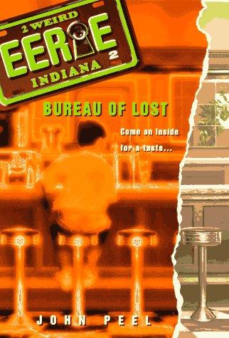 9780380797752: Bureau of Lost (Eerie Indiana)
