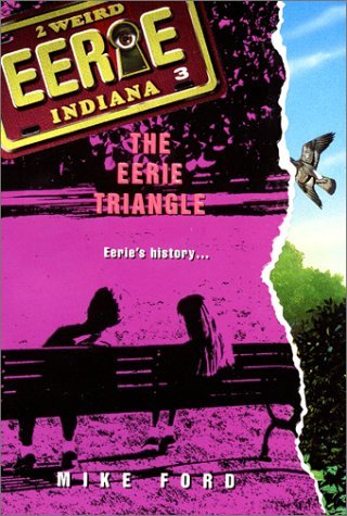 9780380797769: The Eerie Triangle (Eerie, Indiana, No. 3)