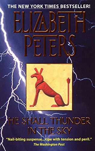 He Shall Thunder in the Sky: Peters, Elizabeth