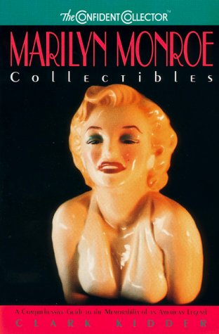 9780380799091: Marilyn Monroe Collectibles: A Comprehensive Guide to the Memorabilia of an American Legend