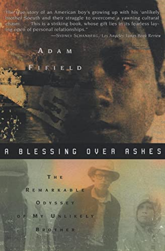 9780380800490: A Blessing over Ashes: The Remarkable Odyssey of My Unlikely Brother