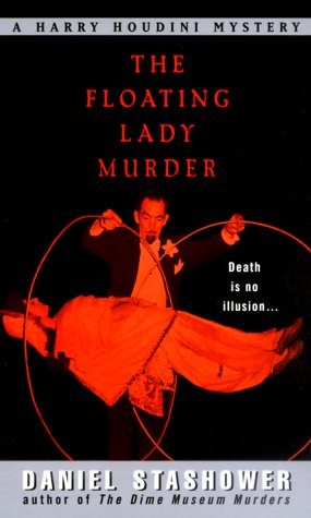 The Floating Lady Murder: A Harry Houdini Mystery