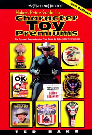 9780380800766: HAKES PRICE GUIDE TO CHARACTER TOYS 2ND ED