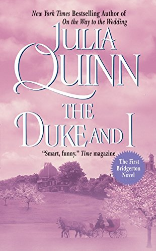 Cover of the book, The Duke and I (Bridgertons, #1).