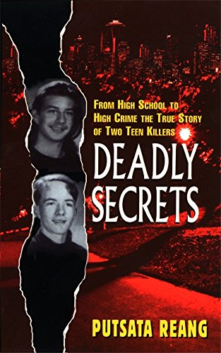 9780380800872: Deadly Secrets: From High School to High Crime--the True Story of Two Teen Killers