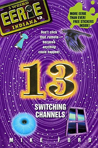 9780380801039: Switching Channels (Eerie, Indiana, No. 13)