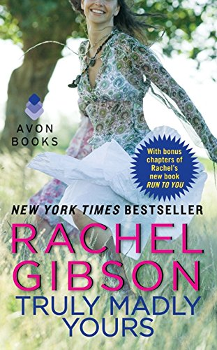 Truly Madly Yours: Gibson, Rachel