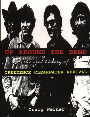 9780380801534: For the Record 7: Up around the Bend: The Oral History Of Creedence Clearwater Revival (For the Record Series Number 7)