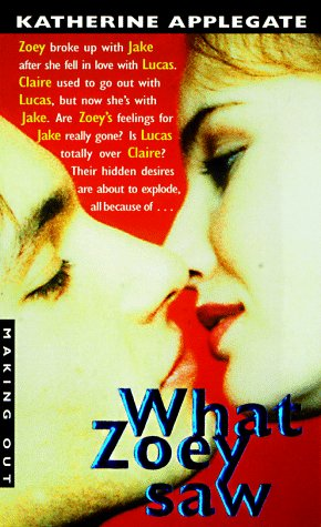 9780380802166: Making Out #6: What Zoey Saw (Making Out (Avon Paperback))