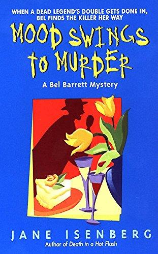 9780380802821: Mood Swings to Murder: A Bel Barrett Mystery