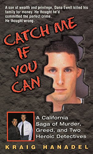 9780380802876: Catch Me If You Can: A California Saga of Murder, Greed, and Two Heroic Detectives (Reith Lectures)