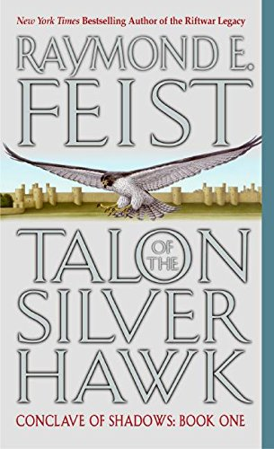 9780380803248: Talon of the Silver Hawk (Conclave of Shadows, Book 1)
