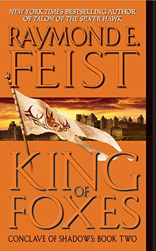 9780380803262: King of Foxes (Conclave of Shadows, Book 2)