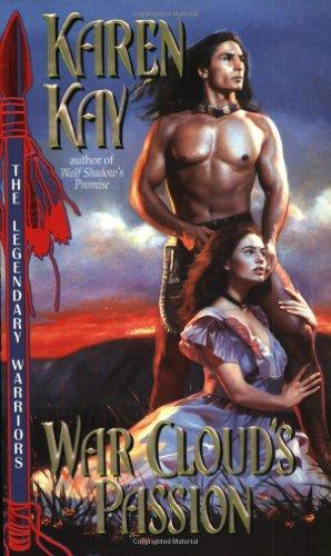 9780380803422: War Cloud's Passion (Legendary Warriors)