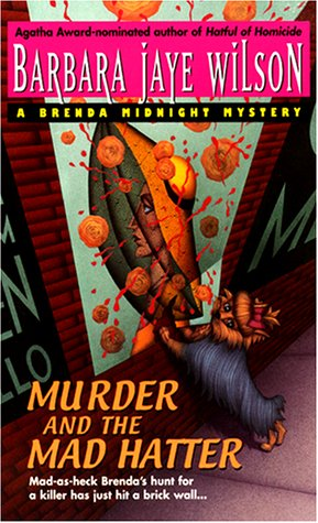 9780380803576: Murder and the Mad Hatter (Brenda Midnight Mystery)