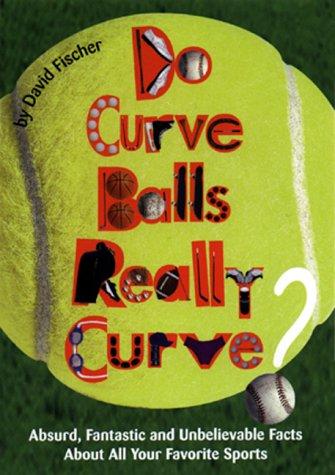9780380803620: Do Curve Balls Really Curve? (An Avon Camelot Book)