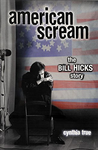 9780380803774: American Scream: The Bill Hicks Story