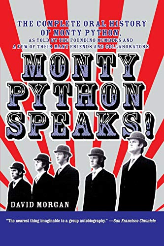 Monty Python Speaks ! [Signed By ERIC IDLE]: Morgan, David