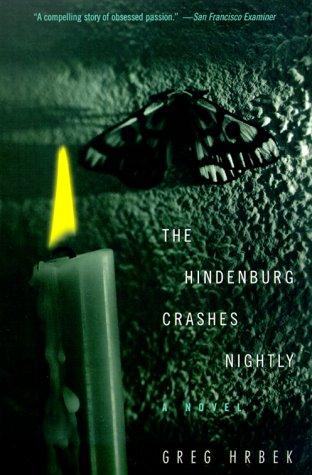 9780380805433: The Hindenburg Crashes Nightly