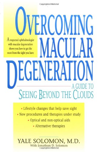 9780380805891: Overcoming Macular Degeneration : A Guide to Seeing Beyond the Clouds