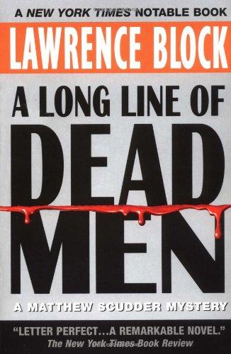 9780380806041: A Long Line of Dead Men: A Matthew Scudder Mystery