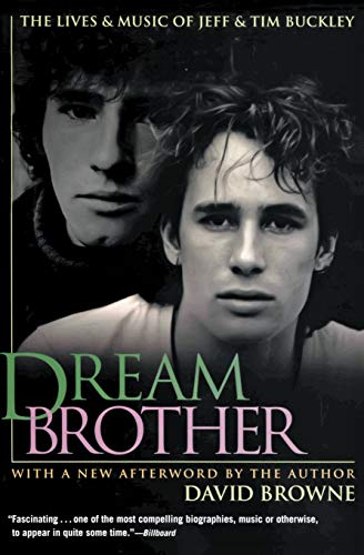 9780380806249: Dream Brother: The Lives and Music of Jeff and Tim Buckley